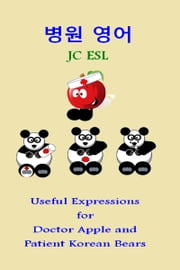JC ESL: Useful Expressions for Doctor Apple ebook by JC ESL