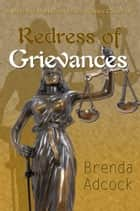 Redress of Grievances ebook by Brenda Adcock