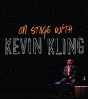 On Stage with Kevin Kling ebook by Kevin Kling