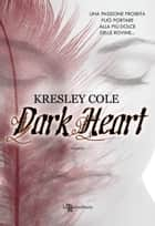 Dark Heart eBook by Kresley Cole, Laura Scipioni