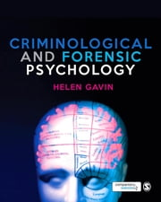 Criminological and Forensic Psychology ebook by Helen Gavin