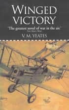 Winged Victory ebook by