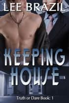 Keeping House ebook by Lee Brazil
