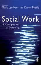Social Work - A Companion to Learning ebook by Mr Mark E F Lymbery, Dr Karen Postle