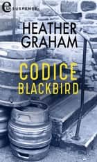 Codice Blackbird eBook by Heather Graham
