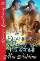 Shannon's Fairy-tale Foursome ebook by Mia Ashlinn