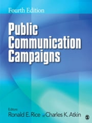 Public Communication Campaigns ebook by Ronald E. Rice,Charles K. Atkin
