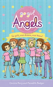 Go Girl: Angels ebook by Meredith Badger,Chrissie Perry