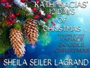 Kathi Macias'12 Days of Christmas - Volume 8 - Yankee Doodle Christmas ebook by Kathi Macias,Sheila Seiler Lagrand