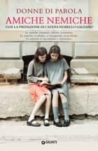 Amiche nemiche eBook by