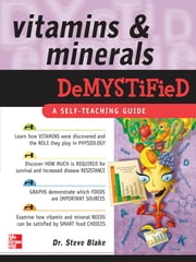 Vitamins and Minerals Demystified ebook by Steve Blake