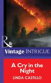 A Cry In The Night (Mills & Boon Vintage Intrigue) ebook by Linda Castillo
