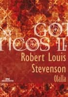 Olalla ebook by Robert Louis Stevenson, Sandra Pina