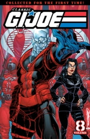G.I. Joe: Classics Vol. 8 ebook by Larry Hama, Marshall Rogers, Don Hudson, Ron Wagner, Paul Ryan, Tony Salmons