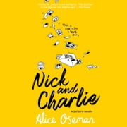 Nick and Charlie (A Solitaire novella) audiobook by Alice Oseman