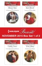 Harlequin Presents November 2015 - Box Set 1 of 2 - An Anthology ebook by Maisey Yates, Caitlin Crews, Kate Hewitt,...