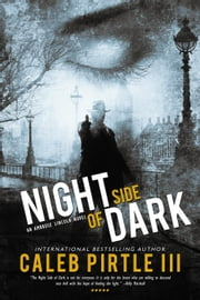 Night Side of Dark - Ambrose Lincoln Series, #3 ebook by Caleb Pirtle III