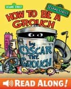 How To Be A Grouch (Sesame Street Series) ebook by Caroll E. Spinney, Caroll E. Spinney