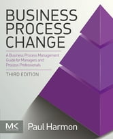 Business Process Change ebook by Paul Harmon