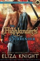 The Highlander's Surrender - The Stolen Bride Series, #10 ebook by