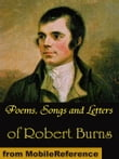 Poems, Songs And Letters Of Robert Burns (Mobi Classics)
