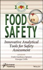 Food Safety ebook by Umile Gianfranco Spizzirri,Giuseppe Cirillo