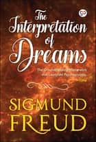 The Interpretation of Dreams ekitaplar by Sigmund Freud