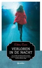 Verloren in de nacht ebook by Eileen Carr