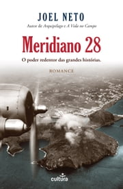 Meridiano 28 ebook by Joel Neto