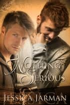 Nothing Serious - Bound, #4 ebook by Jessica Jarman