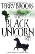 The Black Unicorn - The Magic Kingdom of Landover, vol 2 ebook by Terry Brooks