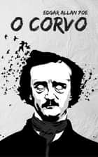 O Corvo ebook by Edgar Allan Poe