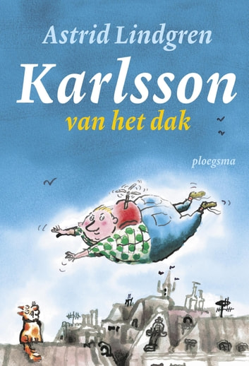 Karlsson van het dak ebook by Astrid Lindgren