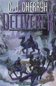 Deliverer - Book Nine of Foreigner ebook by C. J. Cherryh