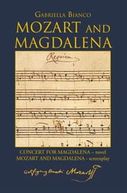 Mozart and Magdalena ebook by Gabriella Bianco