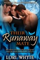 Their Runaway Mate - Mannix Dragon Shifters, #1 ebook by Lori Whyte