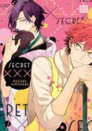 Secret XXX (Yaoi Manga) ebook by Meguru Hinohara