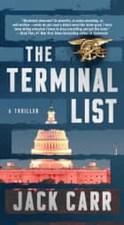 The Terminal List - A Thriller ebook by Jack Carr
