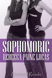 Sophomoric ebook by Rebecca Paine Lucas
