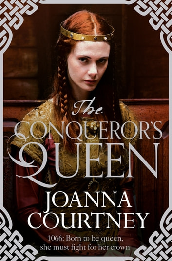 The Conqueror's Queen ebook by Joanna Courtney