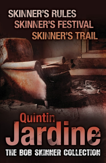 The Bob Skinner Collection ebook by Quintin Jardine