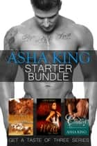 Asha King Starter Bundle ebook by Asha King