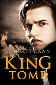 King Tomb ebook by Scarlett Dawn