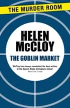 The Goblin Market ebook by Helen McCloy