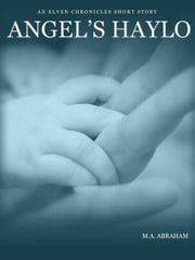 Angel's Haylo ebook by M.A. Abraham