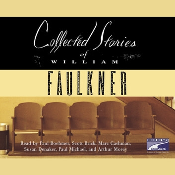 Collected Stories audiobook by William Faulkner