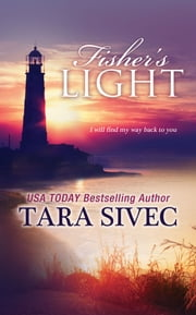 Fisher's Light ebook by Tara Sivec