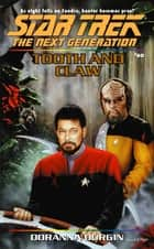 Tooth And Claw - Star Trek The Next Generation: Tng#60 ebook by Doranna Durgin