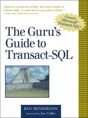 The Guru's Guide to Transact-SQL ebook by Ken Henderson