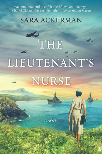 The Lieutenant's Nurse ebook by Sara Ackerman